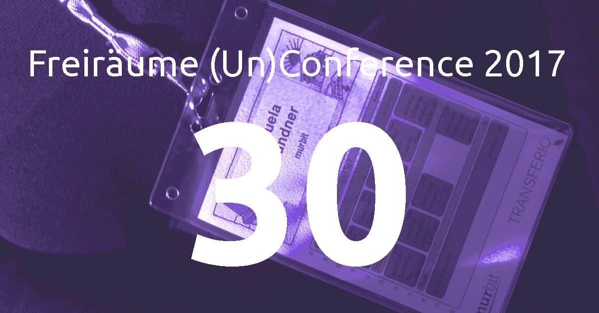 Noch 30 Tickets für Freiräume (Un)Conference